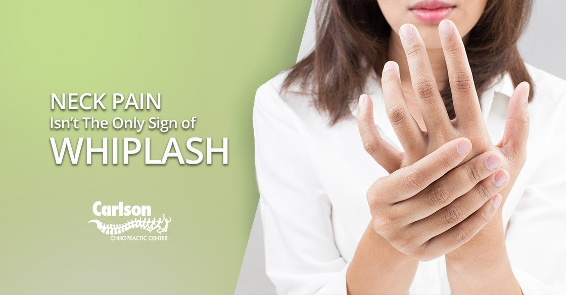 Neck pain isn't the only sign of whiplash!