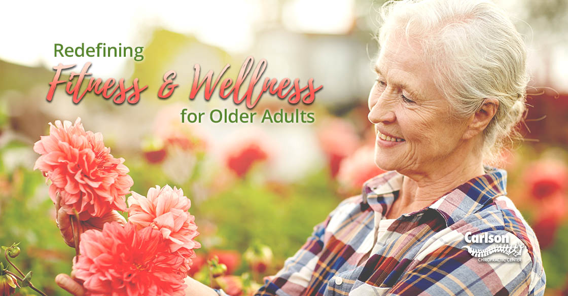 Redefining Fitness and Wellness for Older Adults